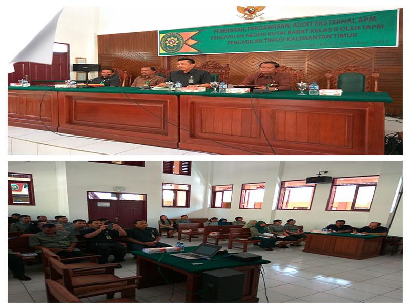 Kegiatan Pembinaan,Pengawasan dan Audit Eksternal Akreditasi Penjaminan Mutu  PN Kutai Barat Oleh TPAM PT KalimantanTimur